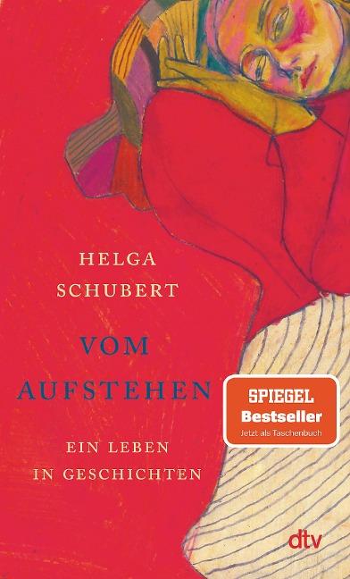 Vom Aufstehen - Helga Schubert