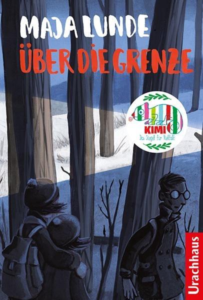 Über die Grenze - Maja Lunde