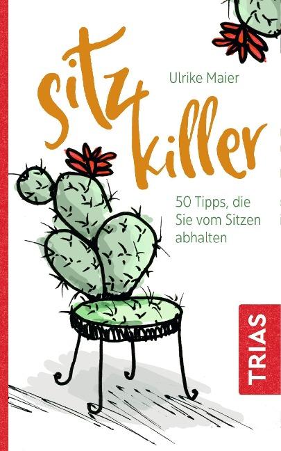 Sitz-Killer - Ulrike Maier