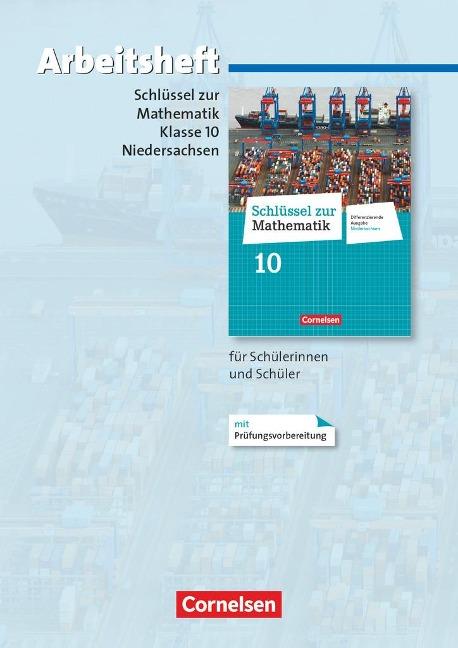 Schlüssel zur Mathematik 10. Schuljahr. Arbeitsheft mit eingelegten Lösungen. Differenzierende Ausgabe Niedersachsen -