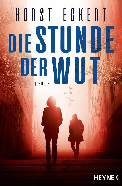 Die Stunde der Wut - Horst Eckert