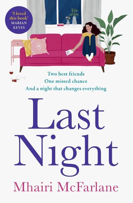 Last Night - Mhairi McFarlane