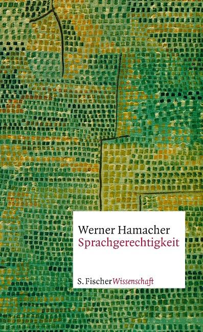 Sprachgerechtigkeit - Werner Hamacher