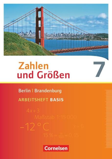 Zahlen und Größen 7. Schuljahr - Berlin und Brandenburg - Arbeitsheft Basis mit Online-Lösungen - Helga Berkemeier