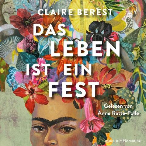 Das Leben ist ein Fest - Claire Berest