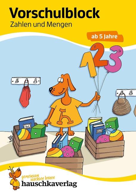 Vorschulblock - Zahlen und Mengen ab 5 Jahre, A5-Block -