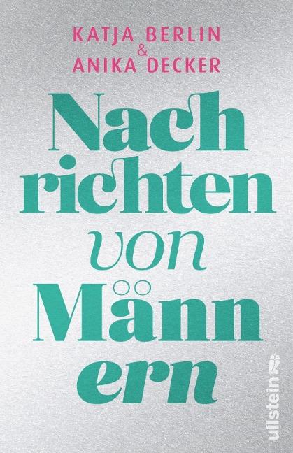 Nachrichten von Männern - Anika Decker, Katja Berlin