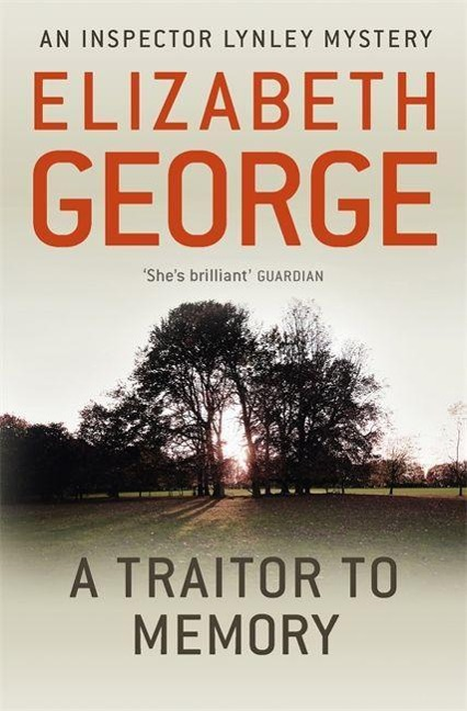 A Traitor to Memory - Elizabeth George
