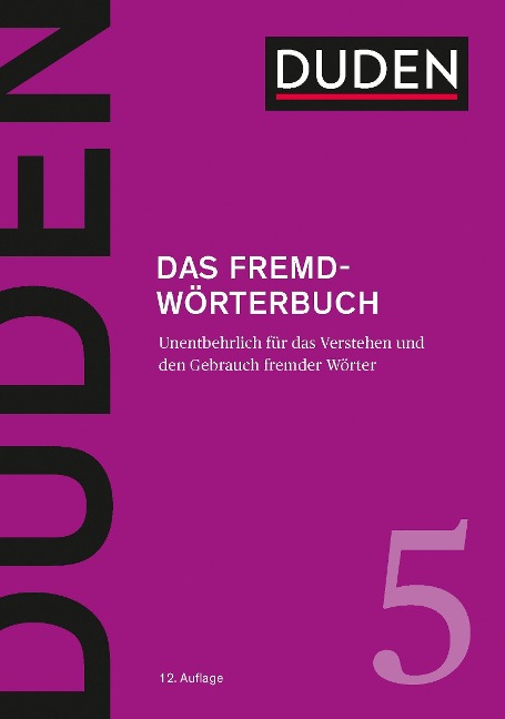 Duden 05 - Das Fremdwörterbuch -