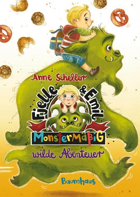 Fjelle und Emil - Monstermäßig wilde Abenteuer - Anne Scheller