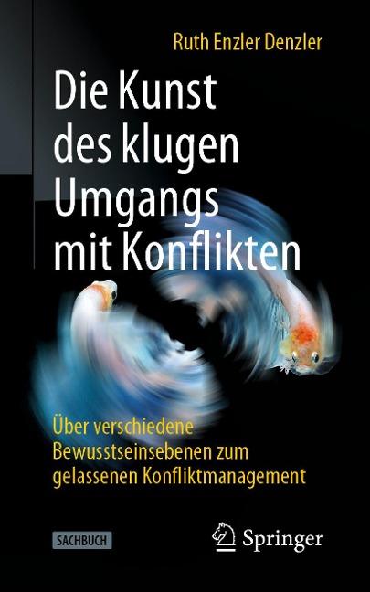 Die Kunst des klugen Umgangs mit Konflikten - Ruth Enzler Denzler