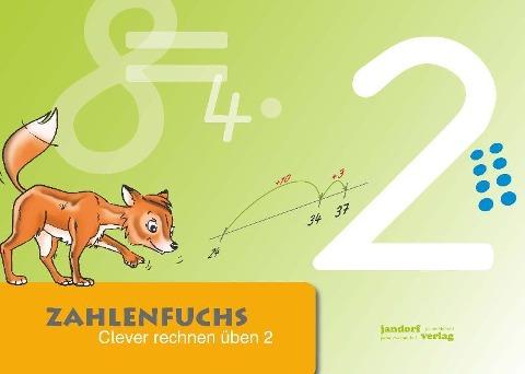 Zahlenfuchs 2 - Thomas Auras, Jan Debbrecht, Peter Wachendorf
