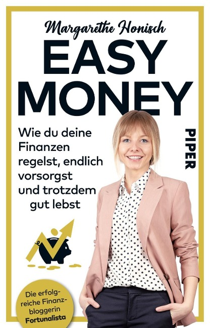 Easy Money - Margarethe Honisch