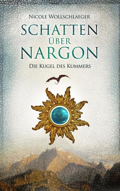 Schatten über Nargon - Nicole Wollschlaeger