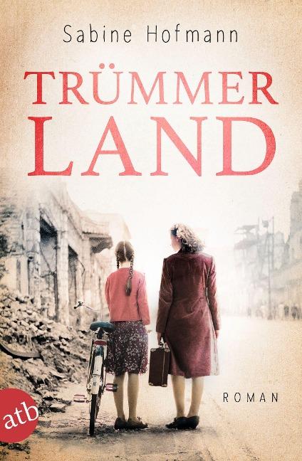 Trümmerland - Sabine Hofmann
