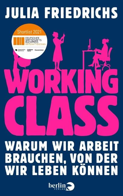 Working Class - Julia Friedrichs