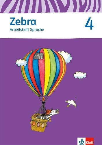 Zebra 4 Arbeitsheft Sprache 4. Schuljahr -