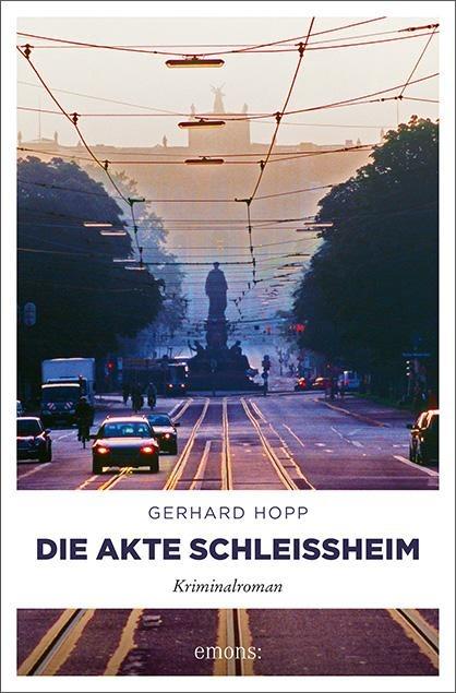 Die Akte Schleißheim - Gerhard Hopp