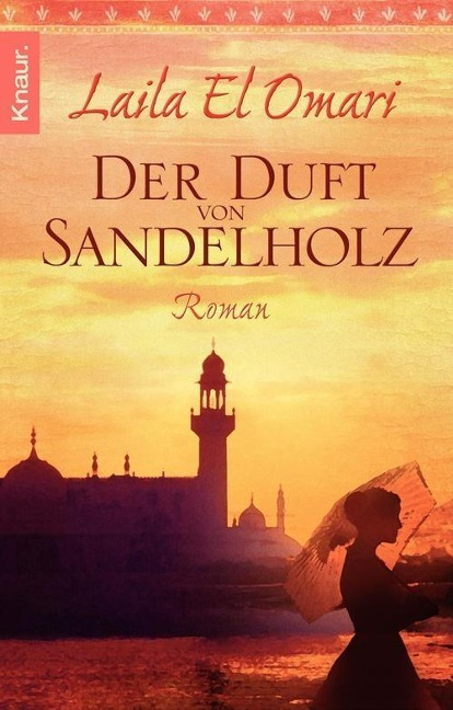 Der Duft von Sandelholz - Laila El Omari