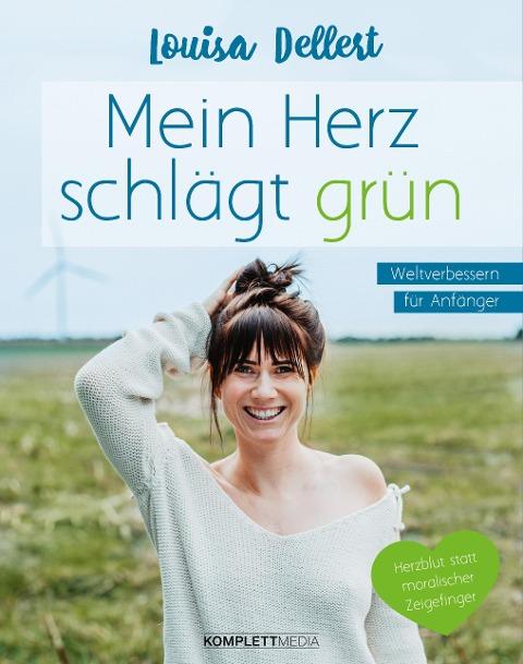 Mein Herz schlägt grün - Louisa Dellert