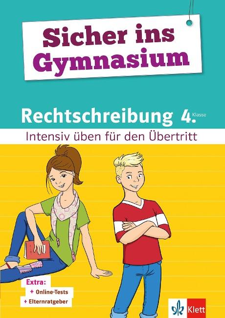 Sicher ins Gymnasium Rechtschreibung 4. Klasse -