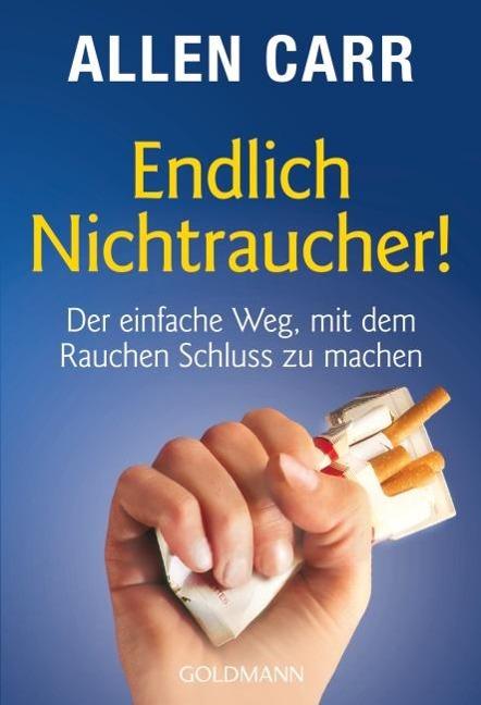 Endlich Nichtraucher! - Allen Carr