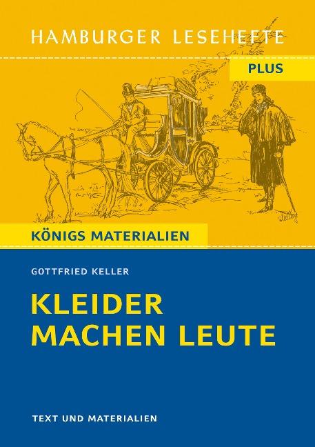 Kleider machen Leute. Hamburger Lesehefte Plus - Gottfried Keller