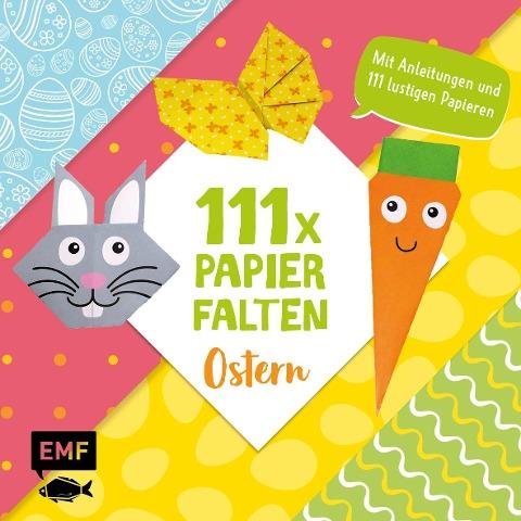 111 x Papierfalten - Ostern - Thade Precht