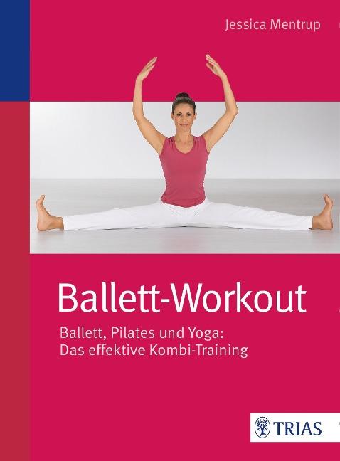 Ballett-Workout - Jessica Mentrup
