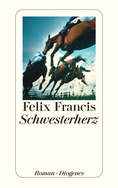Schwesterherz - Felix Francis