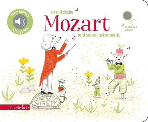 Ich entdecke Mozart und seine Instrumente -