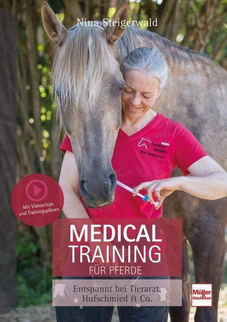 Medical Training für Pferde - Nina Steigerwald