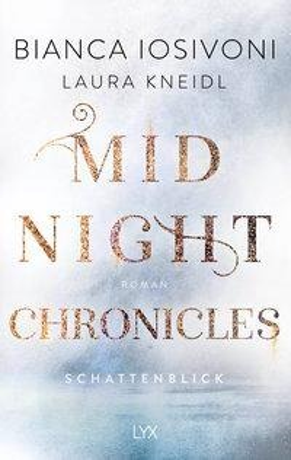 Midnight Chronicles - Schattenblick - Bianca Iosivoni, Laura Kneidl