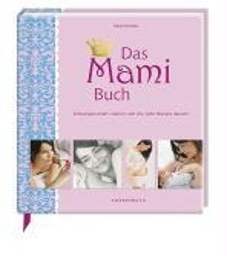 Das Mami Buch - Katja Kessler