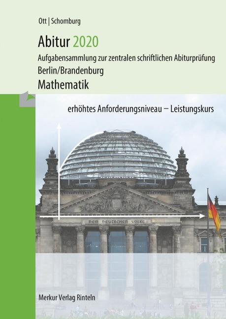 Abitur 2021 - Mathematik Leistungskurs - Roland Ott, Wolfgang Schomburg
