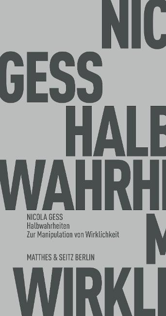 Halbwahrheiten - Nicola Gess