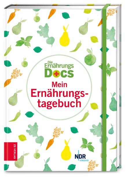 Die Ernährungs-Docs - Mein Ernährungstagebuch - Anne Fleck, Jörn Klasen, Matthias Riedl, Silja Schäfer