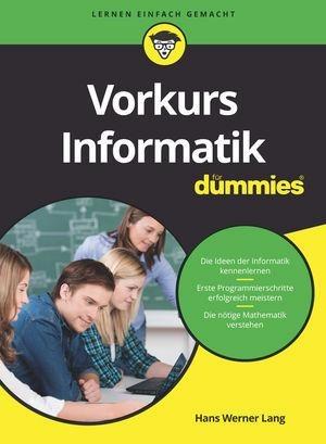 Vorkurs Informatik für Dummies - Hans Werner Lang