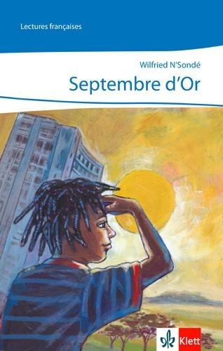 Septembre d'or - Wilfried N'Sondé