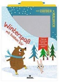 Mein Zaubermalbuch - Winterspaß mit Balduin Bär - Anja Dreier-Brückner
