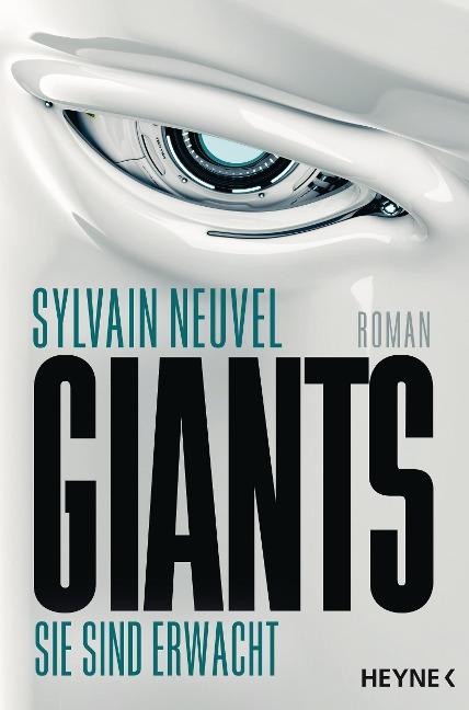 Giants - Sie sind erwacht - Sylvain Neuvel