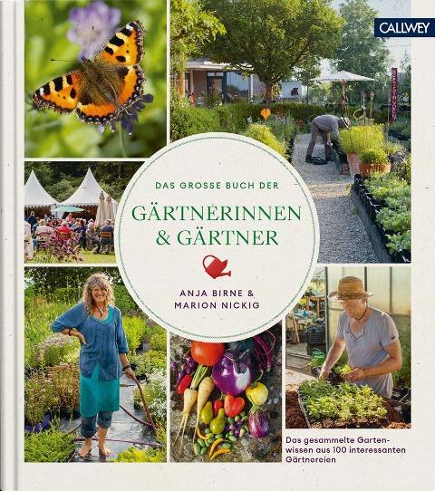Das große Buch der Gärtnerinnen & Gärtner - Anja Birne