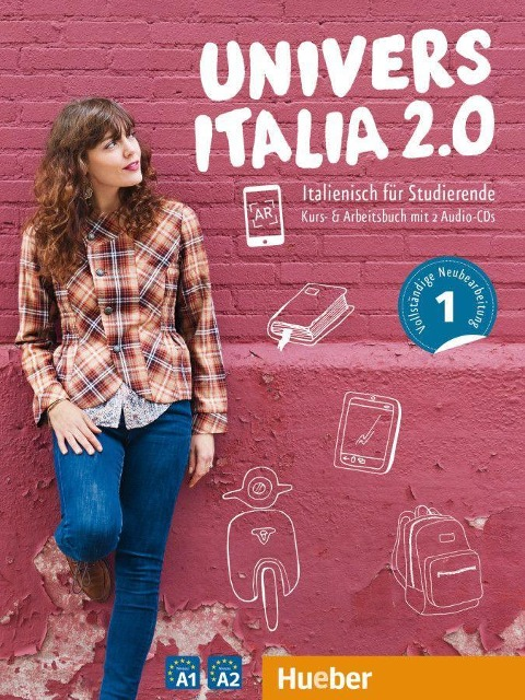 UniversItalia 2.0 A1/A2. Kurs- und Arbeitsbuch mit 2 Audio-CDs - Danila Piotti, Giulia de Savorgnani, Elena Carrara