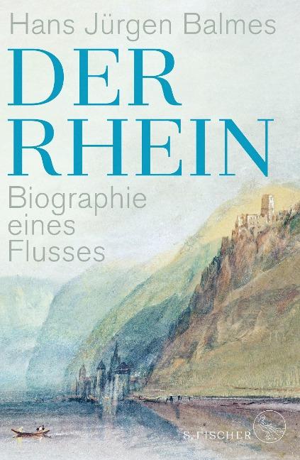 Der Rhein - Hans Jürgen Balmes