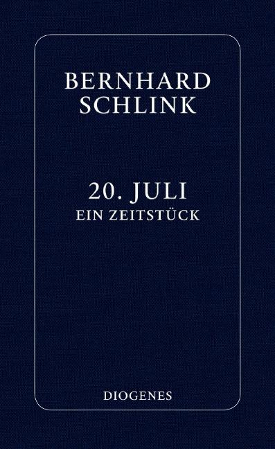 20. Juli - Bernhard Schlink
