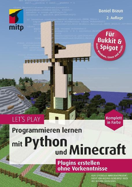 Let's Play. Programmieren lernen mit Python und Minecraft - Daniel Braun
