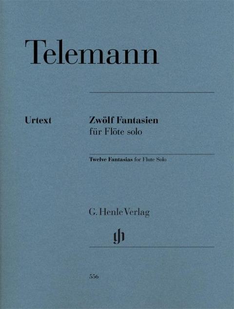 Zwölf Fantasien für Flöte solo TWV 40:2-13 - Georg Philipp Telemann