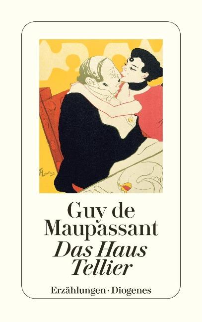 Das Haus Tellier und andere Erzählungen - Guy de Maupassant