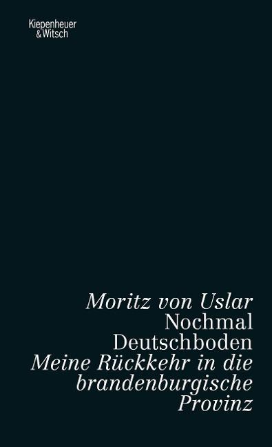 Nochmal Deutschboden - Moritz Von Uslar