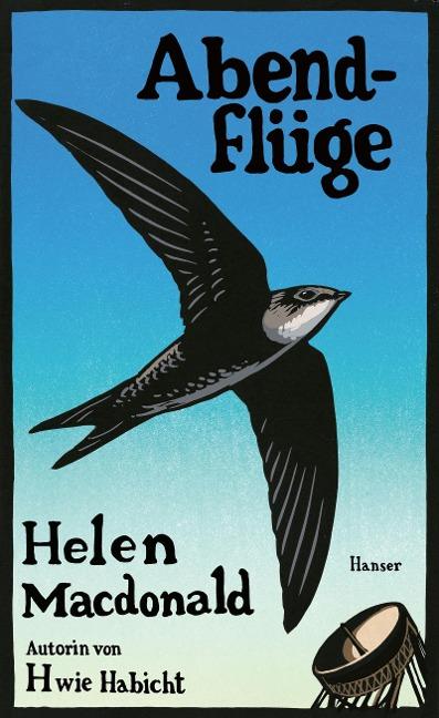 Abendflüge - Helen Macdonald